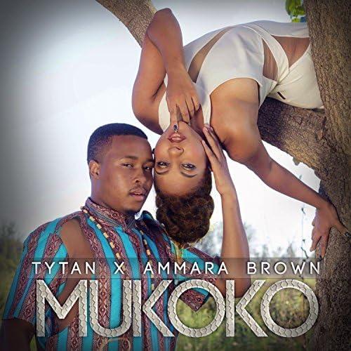 Tytan & Ammara Brown