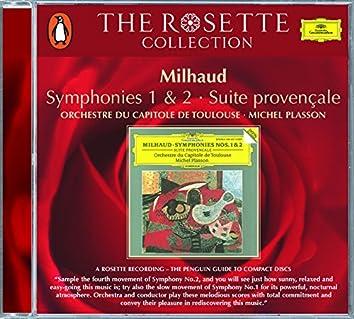 Milhaud: Symphonies Nos. 1& 2; Suite provençale