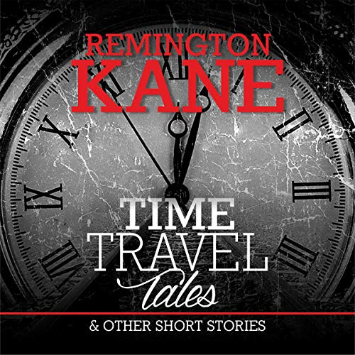 Time Travel Tales & Other Short Stories audiobook cover art
