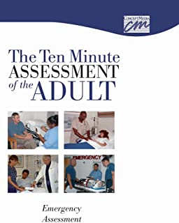 Ten Minute Assessment of the Adult: Emergency Assessment (DVD)