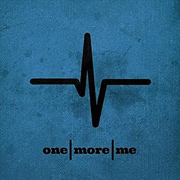 one|more|me