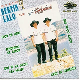 Bertin Y Lalo (Con Banda La Mochicahui AMS-425)
