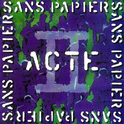 Sans Papiers Acte V.2