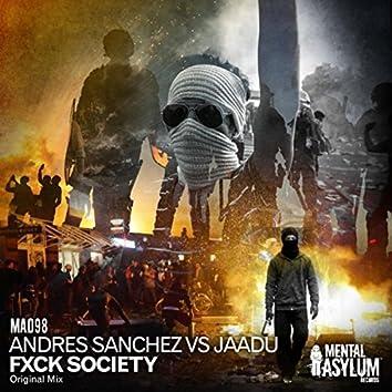 Fxck Society