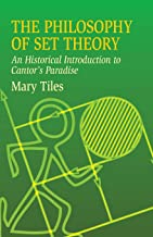 The Philosophy of Set Theory: An Historical Introduction to Cantor's Paradise (Dover Books on Mathematics);An;Dover Books on Mathematics