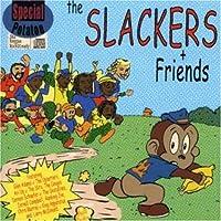 Slackers & Friends