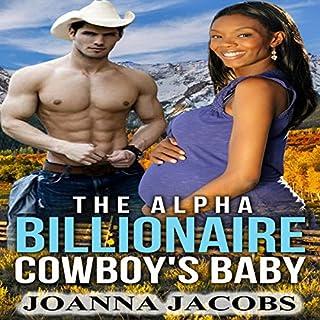 The Alpha Billionaire Cowboy's Baby cover art
