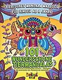Tierisches Mandala Malbuch für Kinder ab 8 Jahre: 101 wunderschöne Tiermandalas zum Ausmalen im hochwertigen Malblock - Ausmalbuch zur Entspannung und Förderung der Kreativität
