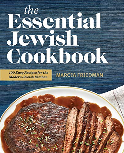 Compare Textbook Prices for The Essential Jewish Cookbook: 100 Easy Recipes for the Modern Jewish Kitchen  ISBN 9781646117277 by Friedman, Marcia A.