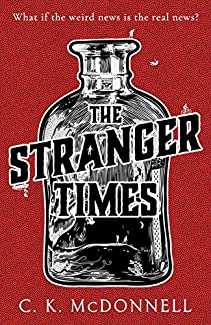 C. K. McDonnell - The Stranger Times