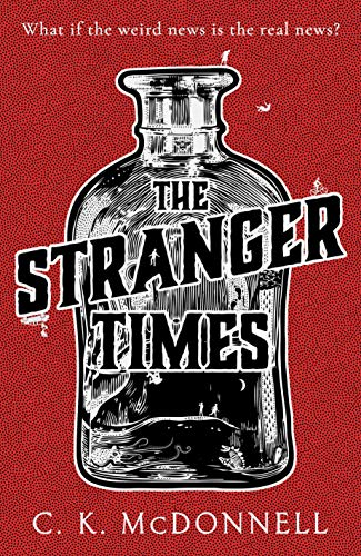 The Stranger Times (English Edition)