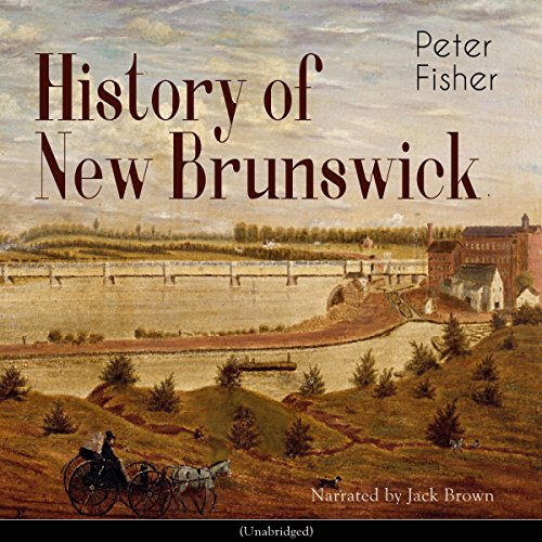 History of New Brunswick audiobook cover art