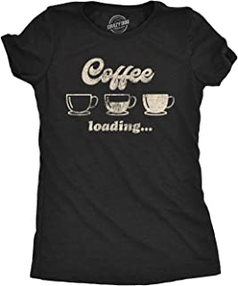 Womens Coffee Loading Tshirt Funny Mugs Caffiene Computer Novelty Tee