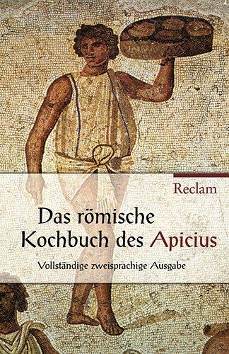 De re coquinaria /Über die Kochkunst: Lat. /Dt.