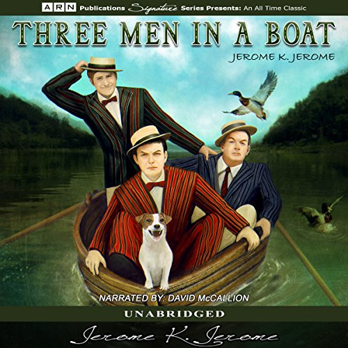 Three Men in a Boat                   By:                                                                                                                                 Jerome K. Jerome                               Narrated by:                                                                                                                                 David McCallion                      Length: 6 hrs and 14 mins     30 ratings     Overall 4.3