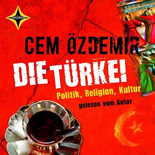 Die Türkei. Politik, Religion, Kultur Titelbild
