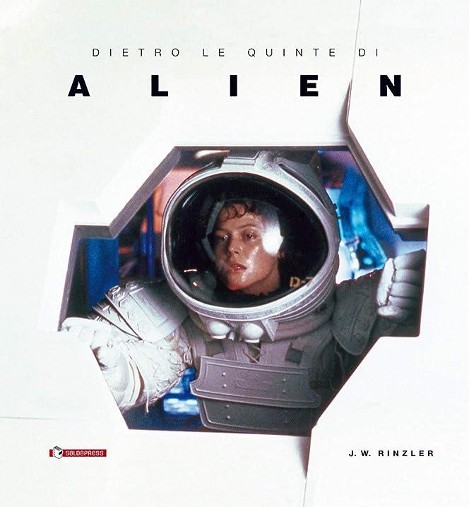 Dietro le quinte di «alien» (italiano) copertina rigida 978-8869198106