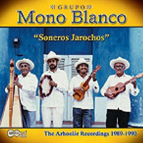 Soneros Jarochos by GRUPO MONO BLAN (2013-05-03)