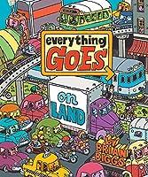Everything Goes: On Land