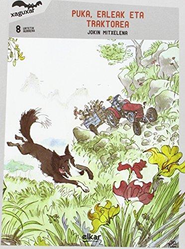 Puka, erleak eta traktorea: 208 (Xaguxar)
