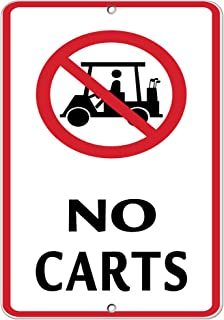 No Carts with Graphic Activity Sign Golf Sign Golf Cart Sign Aluminum Metal Sign 9 in x 12 in