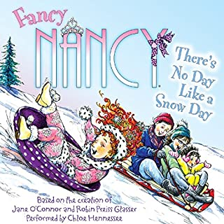 Fancy Nancy: There's No Day Like a Snow Day audiobook cover art