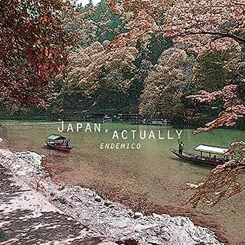japan, actually