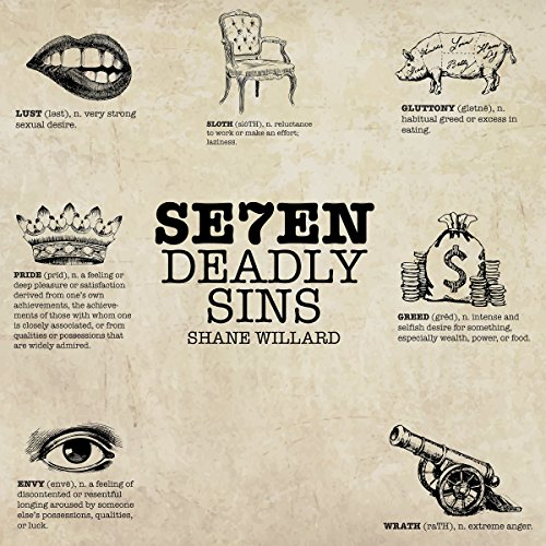 Seven Deadly Sins Audiobook By Shane Willard cover art