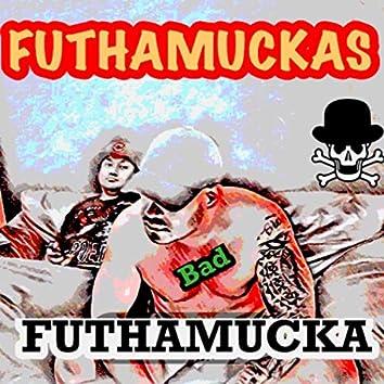 BAD Futhamucka