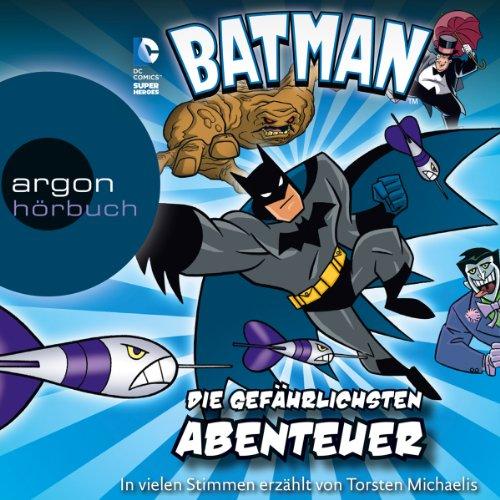 Die gefährlichsten Abenteuer (Batman: Die Abenteuer) cover art
