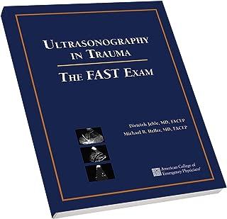 Ultrasonography in Trauma: The FAST Exam