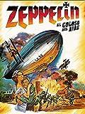 Zeppelin - El coloso del aire