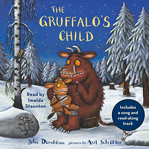 The Gruffalo's Child: Includes a Song and Read-Along Track