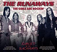 THE GIRLS ARE ROCKIN'-LIVE 1976 & 1981