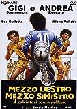 Mezzo Destro Mezzo Sinistro -2calciatori Senza P.