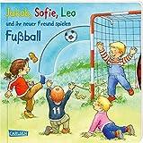 Jakob, Sofie, Leo und ihr neuer Freund spielen Fußball: Pappbilderbuch mit Drehscheibe und Klappen ab 2 Jahren