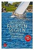 Praxisguide Fahrten - www.hafentipp.de, Tipps für Segler