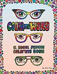 color me woke social justice coloring book