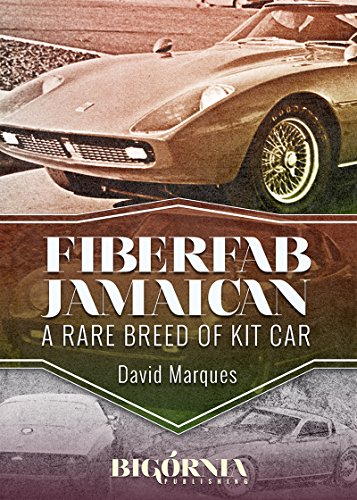 Fiberfab Jamaican: a rare breed of kit car (English Edition)