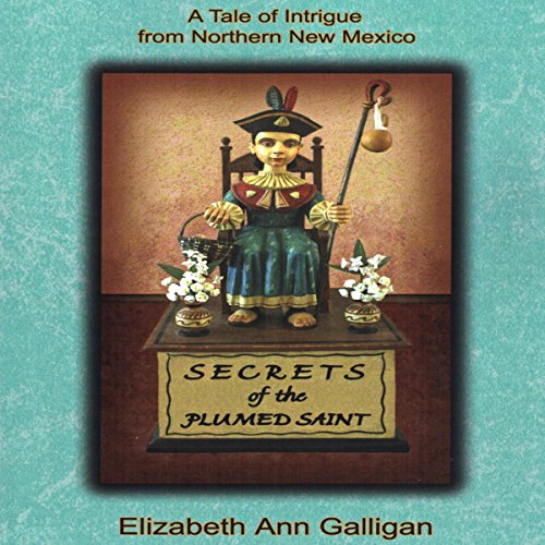 Secrets of the Plumed Saint cover art