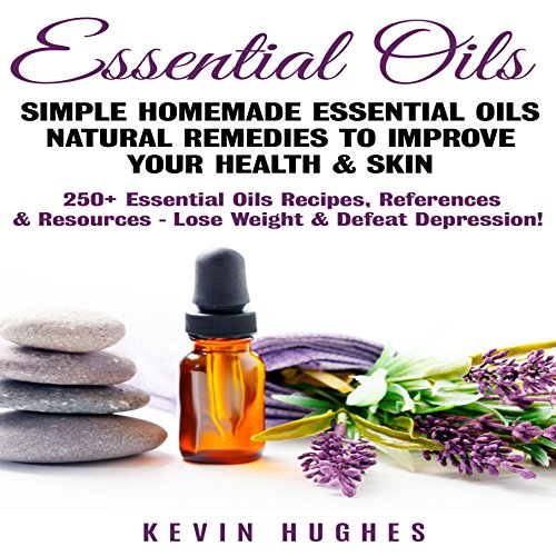 Essential Oils audiobook cover art