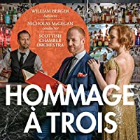 Hommage a Trois - Mozart; Haydn; Cimarosa (Hybrid SACD - plays on all CD players) by William Berger