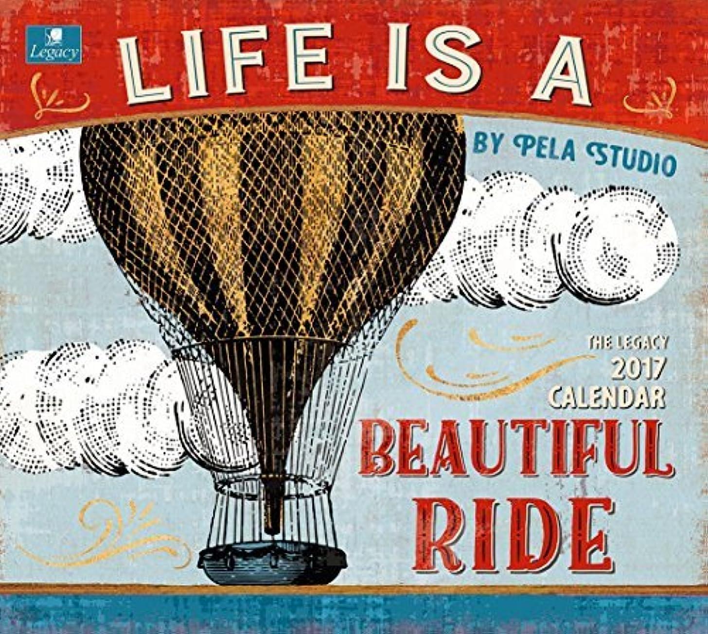 ジレンマ固体かび臭いLegacy Publishing Group 2017 Wall Calendar Life is a Beautiful Ride [並行輸入品]