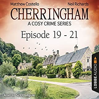 Cherringham - A Cosy Crime Series Compilation     Cherringham 19-21              By:                                                                                                                                 Matthew Costello,                                                                                        Neil Richards                               Narrated by:                                                                                                                                 Neil Dudgeon                      Length: 7 hrs and 34 mins     25 ratings     Overall 4.7