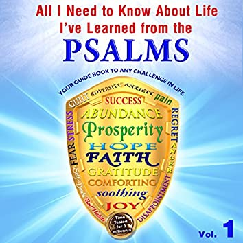 All I Need to Know About Life, I've Learned from the Psalms, Vol. 1