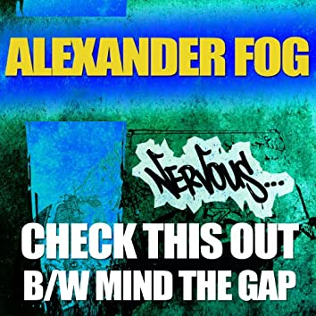 Check This Out b/w Mind The Gap