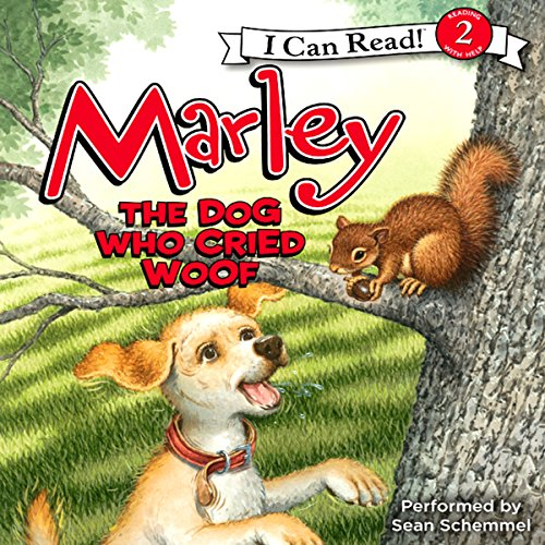 Marley: The Dog Who Cried Woof audiobook cover art