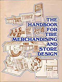 The Handbook for Tire Merchandising and Store Design
