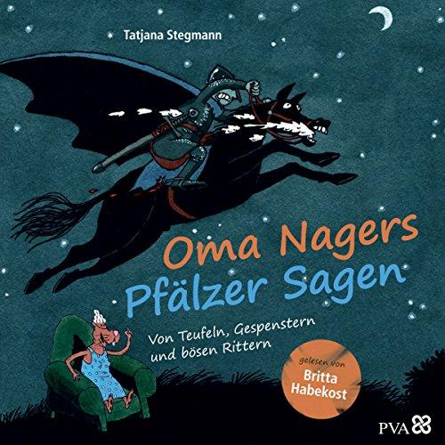 Oma Nagers Pfälzer Sagen audiobook cover art