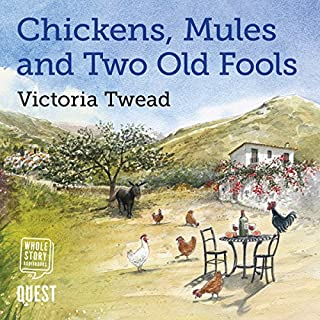 Chickens, Mules and Two Old Fools audiobook cover art